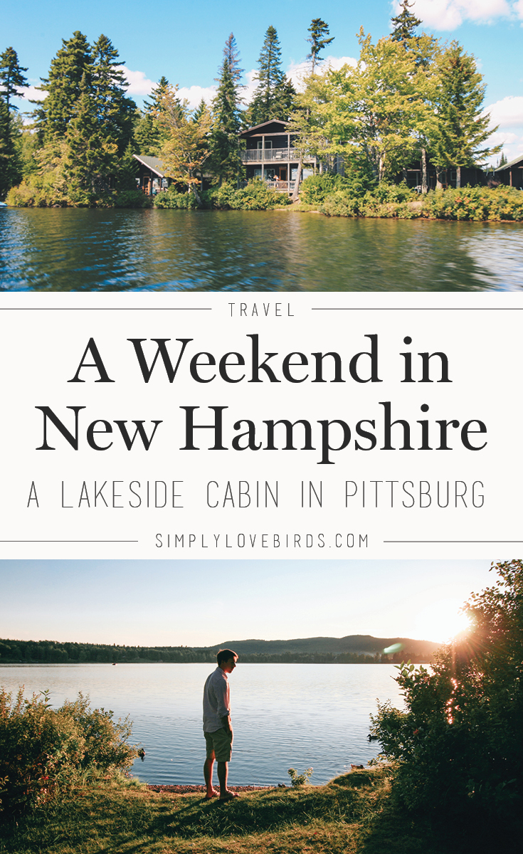 Read more on how we spent a weekend at a lakeside cabin in Pittsburg, New Hampshire