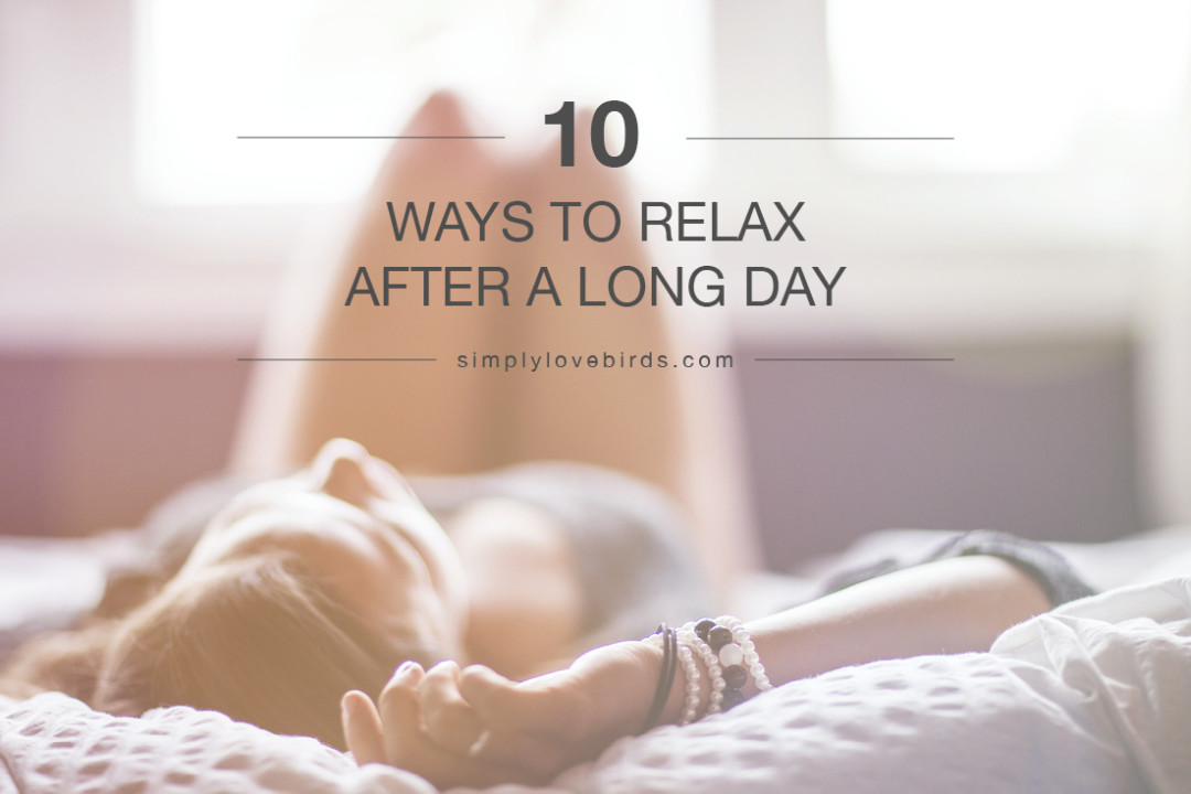 10 Ways to Relax After a Long Day