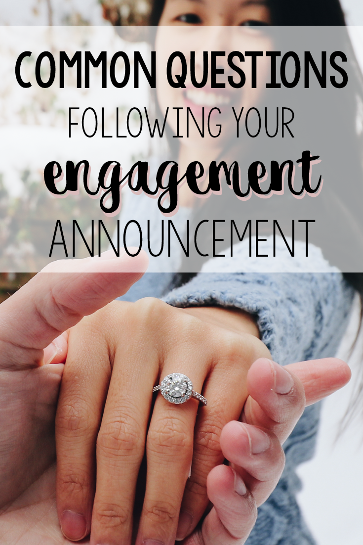 Common Questions Following your Engagement Announcement