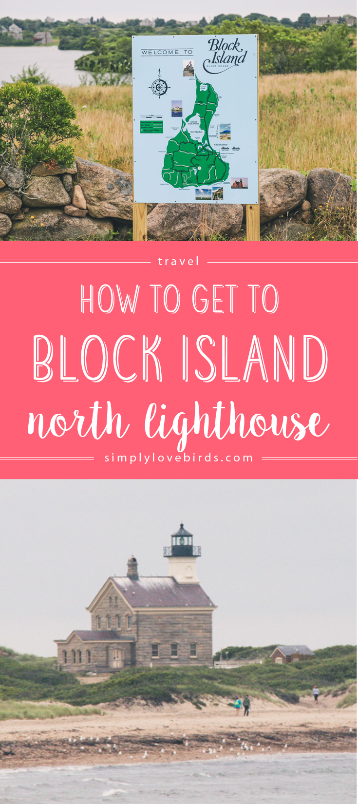 Directions on how to get to Block Island's north lighthouse at simplylovebirds.com