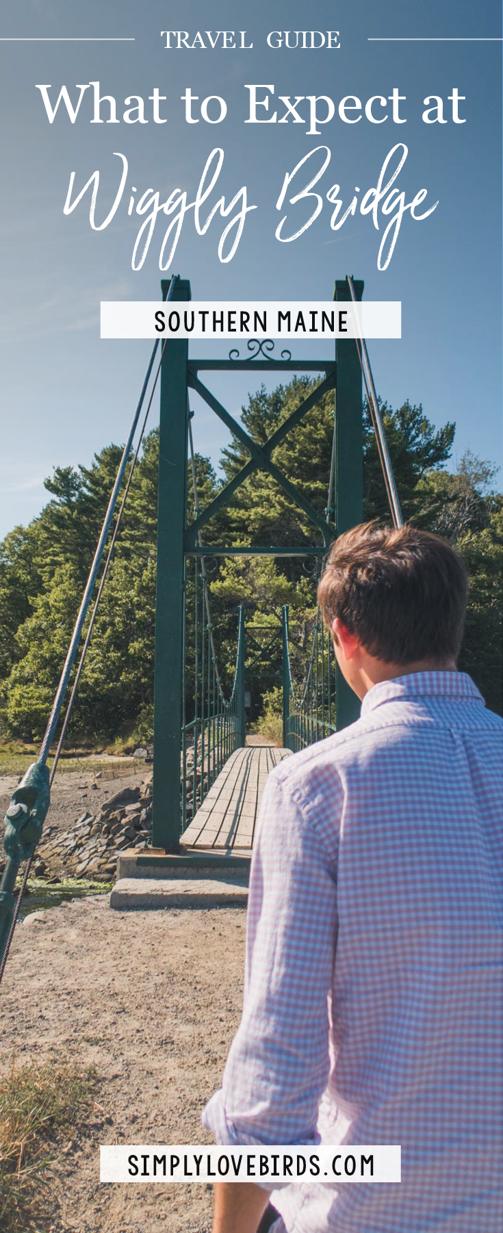A Guide on What to Expect at the Wiggly Bridge in York (Southern Maine) / Simply Lovebirds