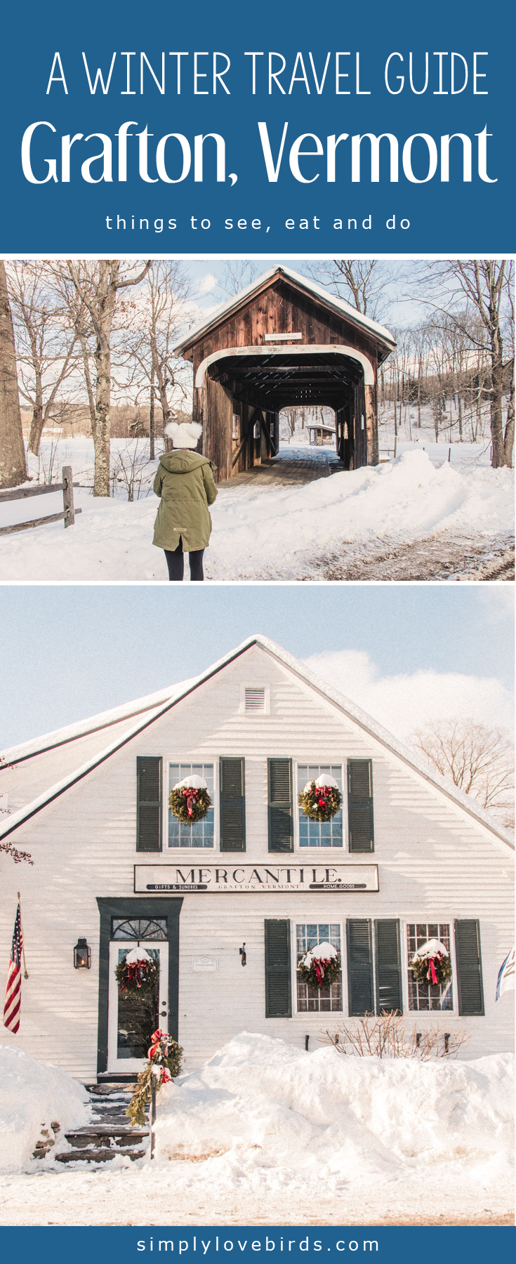 A Winter Travel Guide to Grafton Vermont - Simply Lovebirds